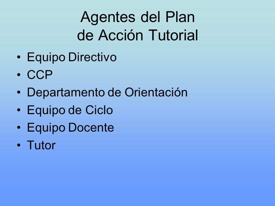 Agentes del Plan de Acción Tutorial