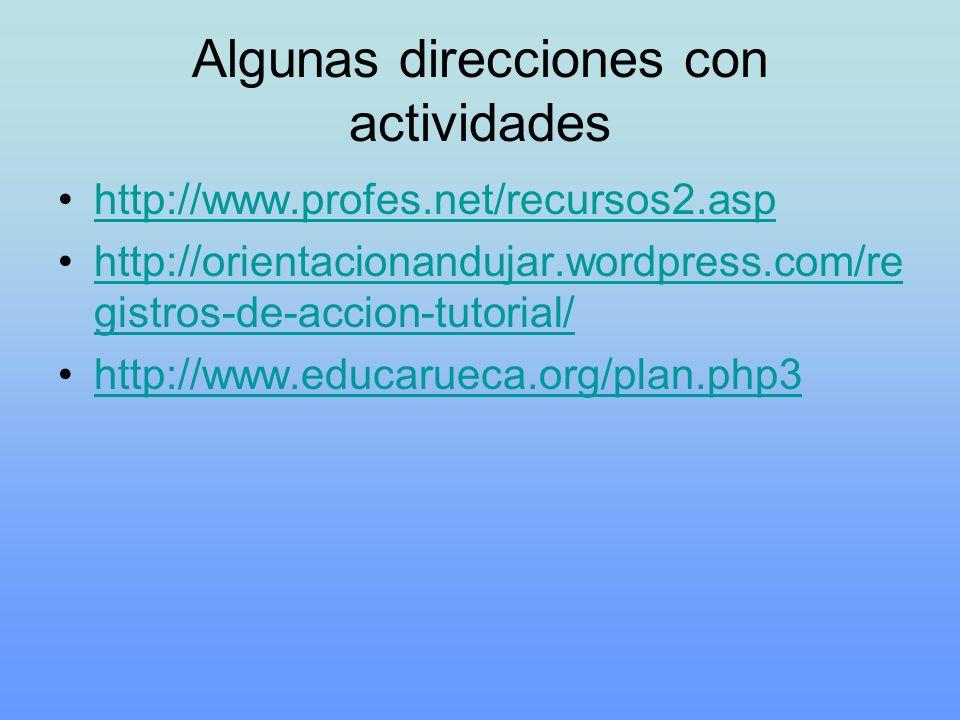 Algunas direcciones con actividades