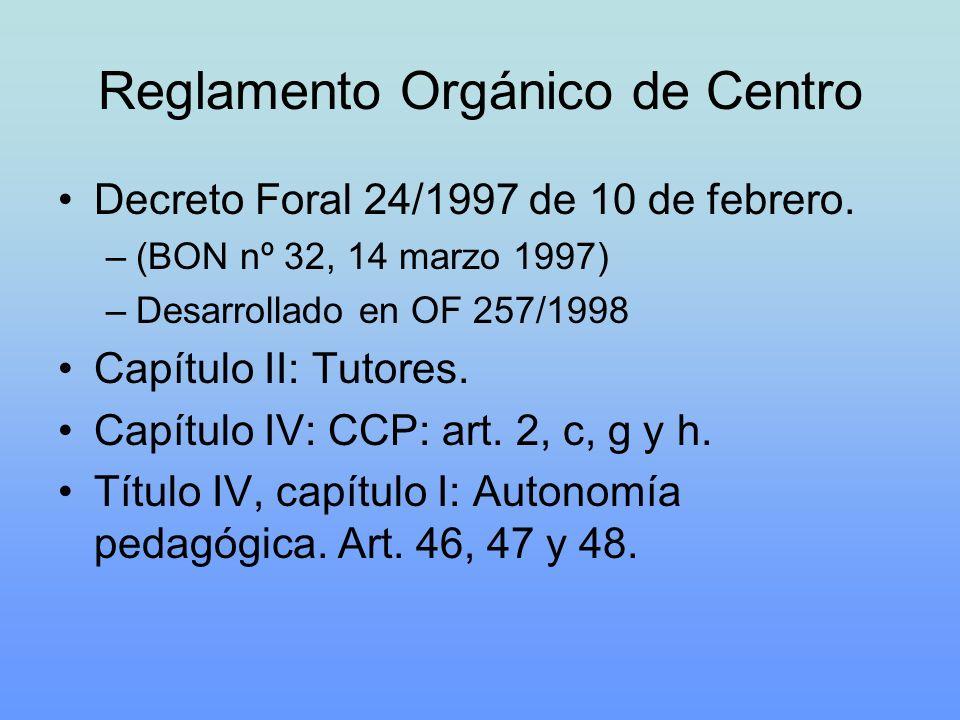 Reglamento Orgánico de Centro