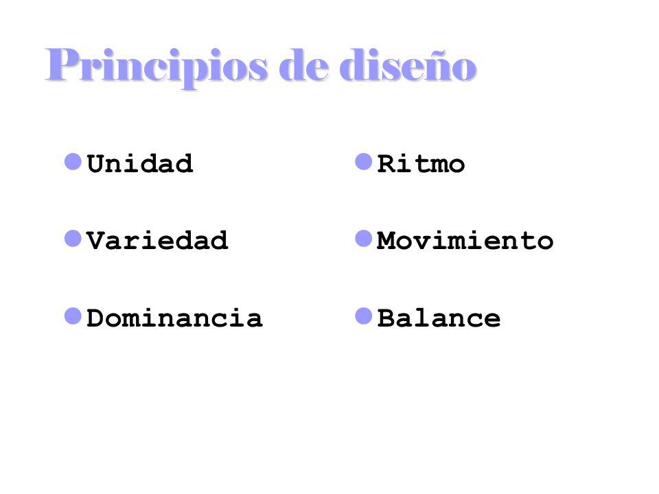 Principios de diseño Unidad Variedad Dominancia Ritmo Movimiento