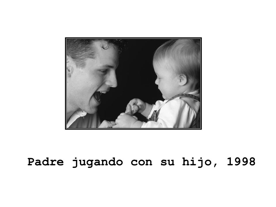 Padre jugando con su hijo, 1998