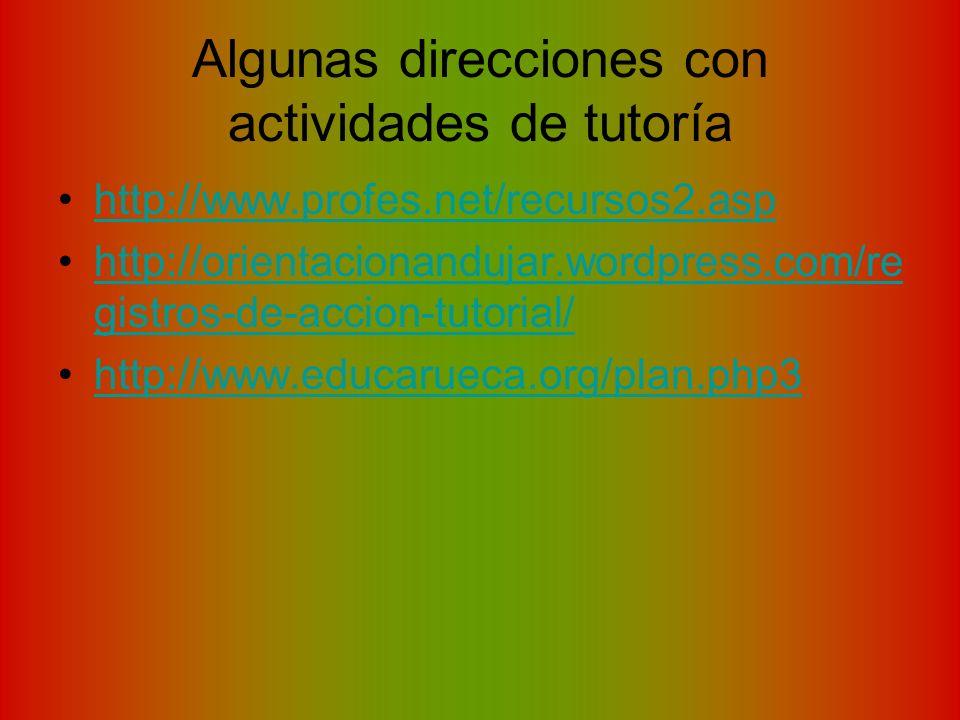 Algunas direcciones con actividades de tutoría