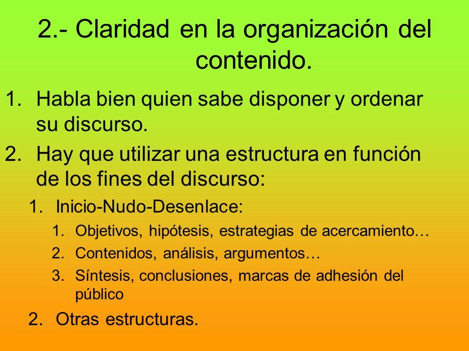 2.- Claridad en la organización del contenido.