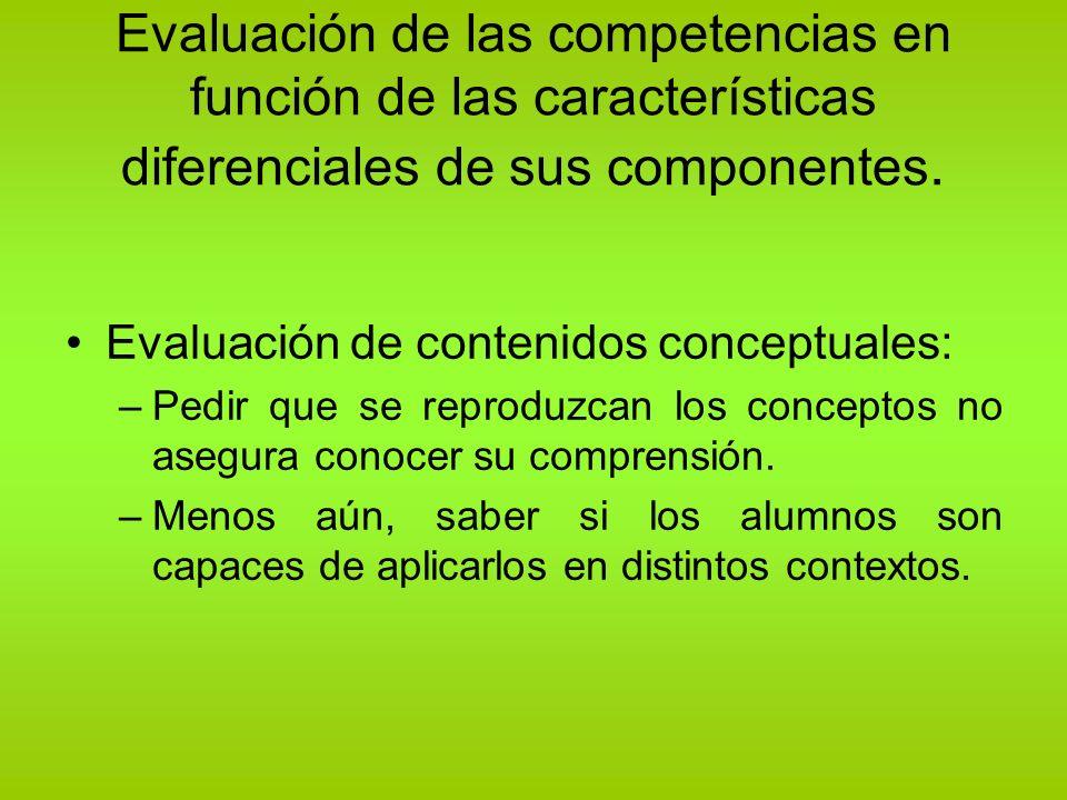 Evaluación de las competencias en función de las características diferenciales de sus componentes.