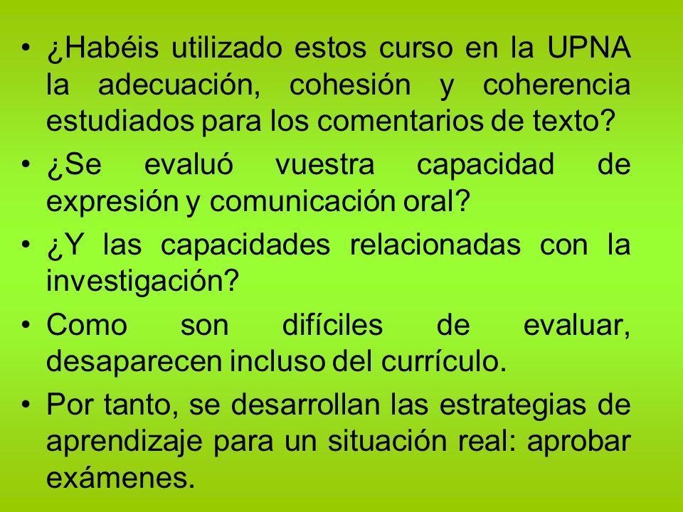 ¿Habéis utilizado estos curso en la UPNA la adecuación, cohesión y coherencia estudiados para los comentarios de texto