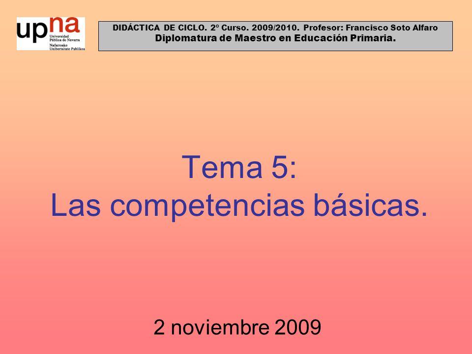 Tema 5: Las competencias básicas.
