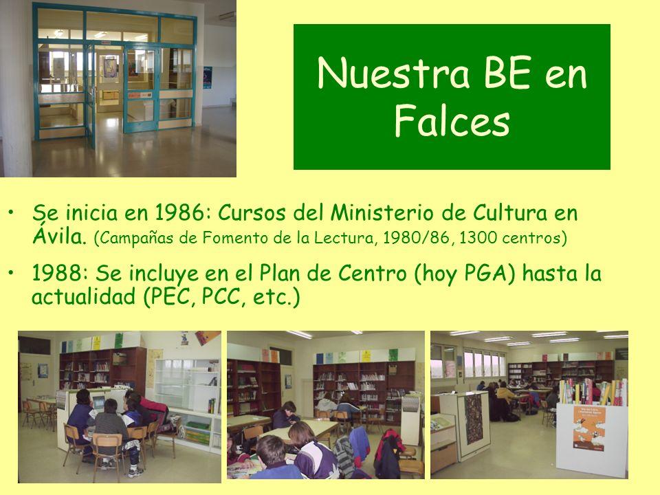 Nuestra BE en Falces Se inicia en 1986: Cursos del Ministerio de Cultura en Ávila. (Campañas de Fomento de la Lectura, 1980/86, 1300 centros)