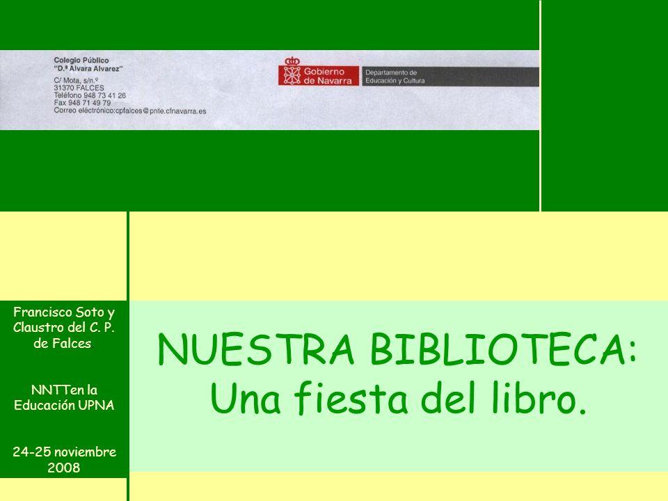 NUESTRA BIBLIOTECA: Una fiesta del libro.