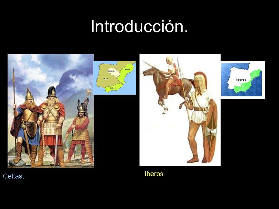 Introducción. Iberos. Celtas.