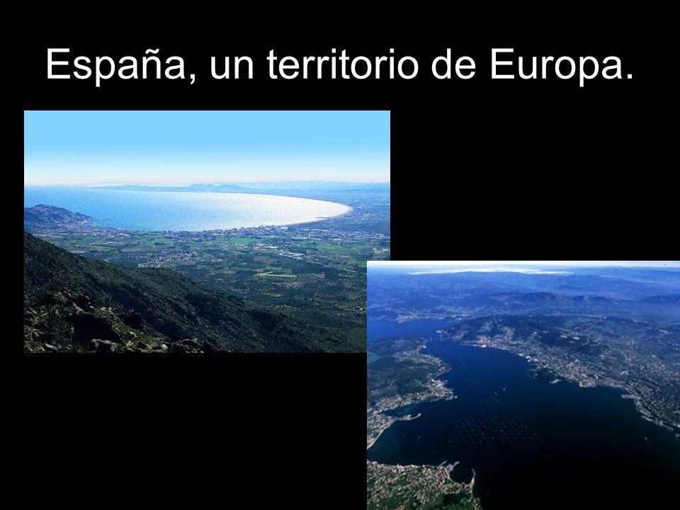 España, un territorio de Europa.