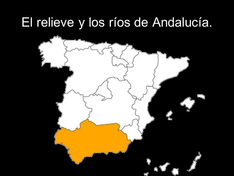 El relieve y los ríos de Andalucía.