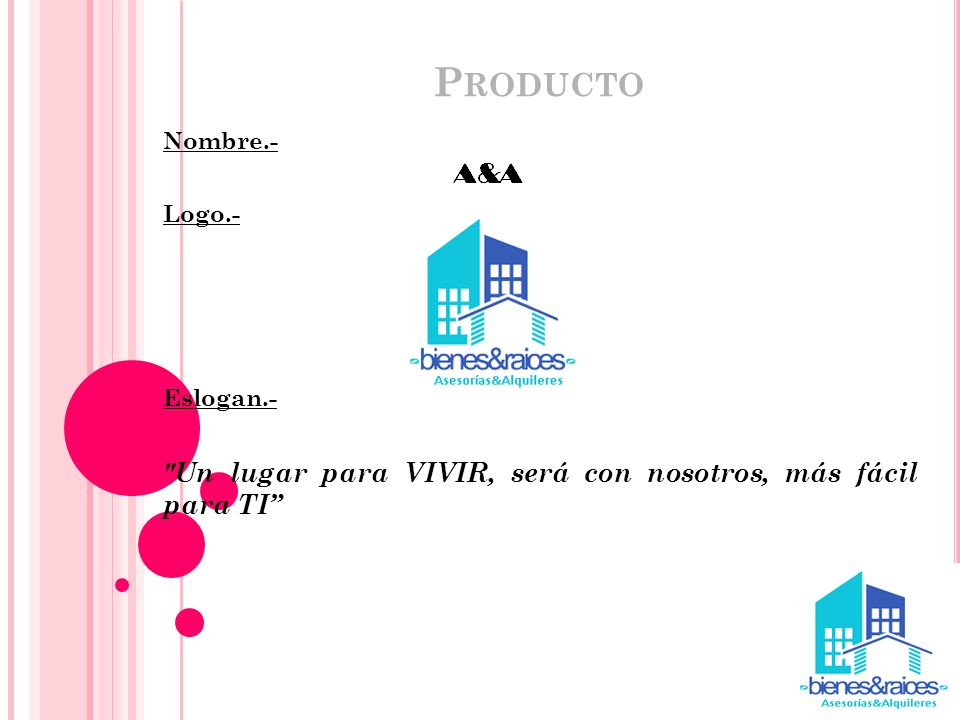 Producto Un lugar para VIVIR, será con nosotros, más fácil para TI