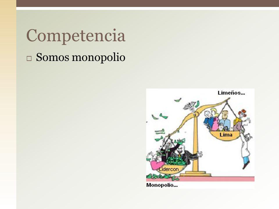 Competencia Somos monopolio