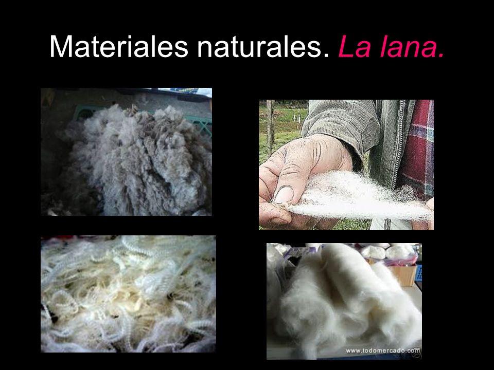 Materiales naturales. La lana.