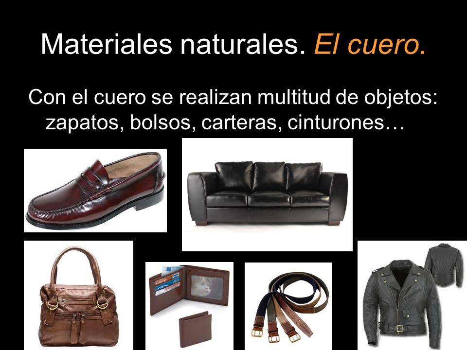 Materiales naturales. El cuero.