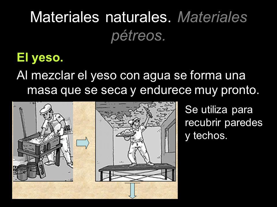 Materiales naturales. Materiales pétreos.