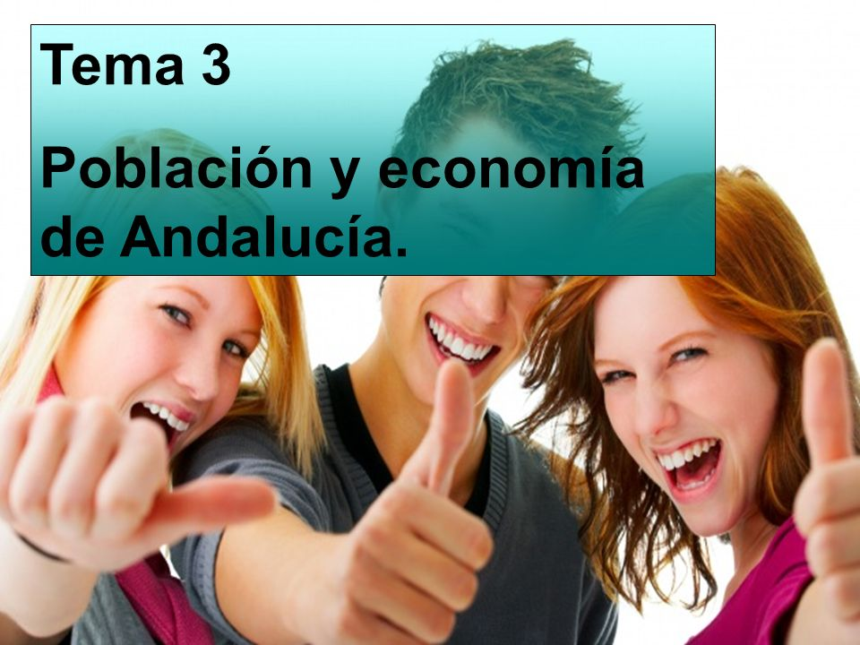 Tema 3 Población y economía de Andalucía.