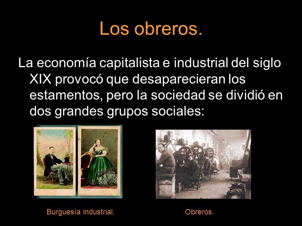 Los obreros.