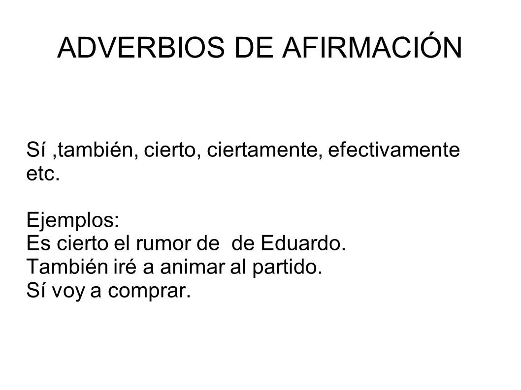 ADVERBIOS DE AFIRMACIÓN