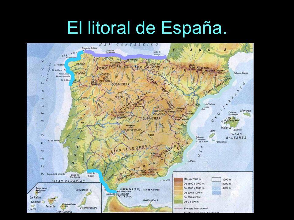 El litoral de España.