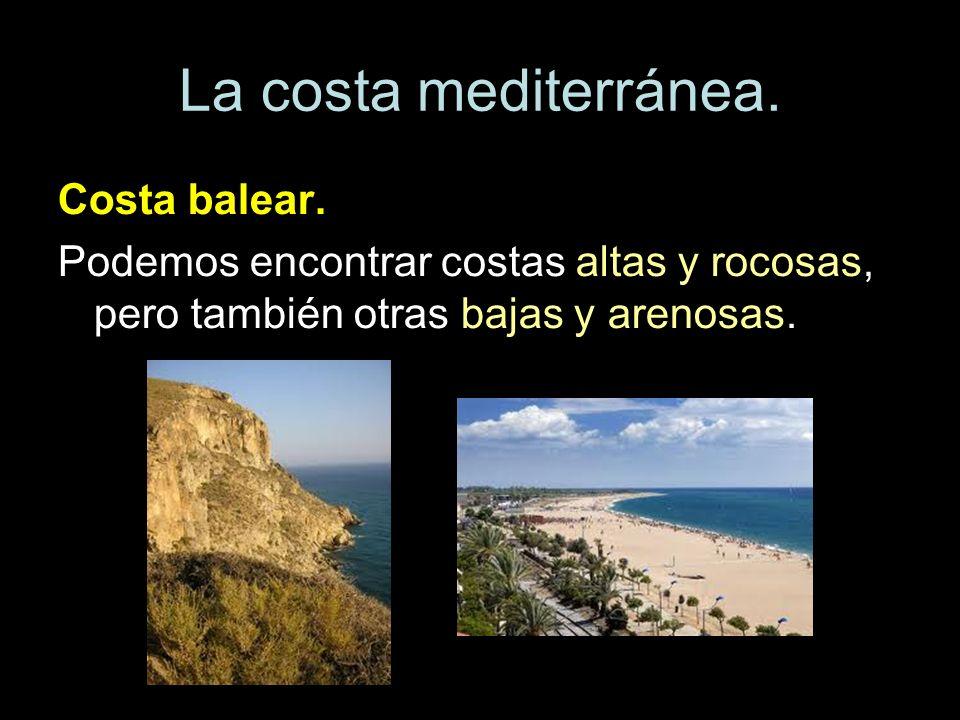 La costa mediterránea. Costa balear.