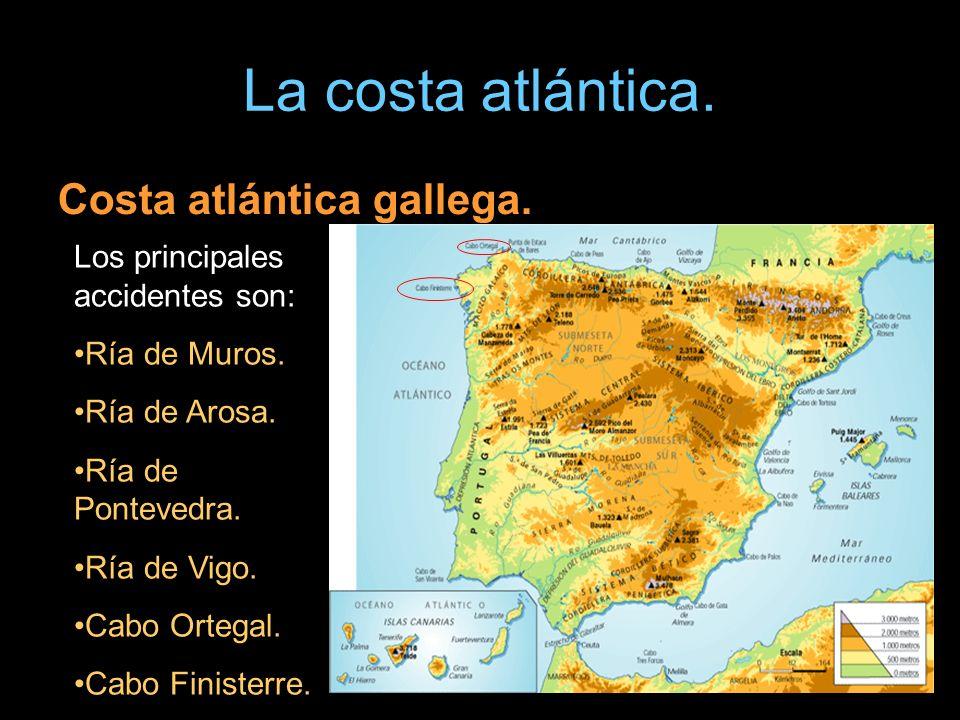 La costa atlántica. Costa atlántica gallega.