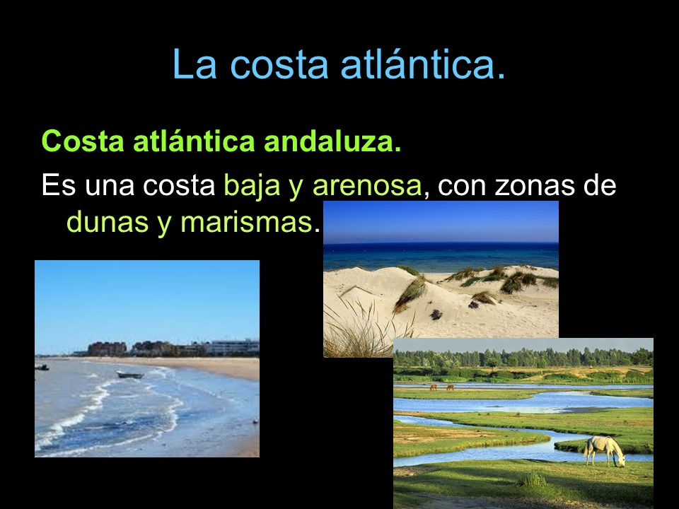 La costa atlántica. Costa atlántica andaluza.