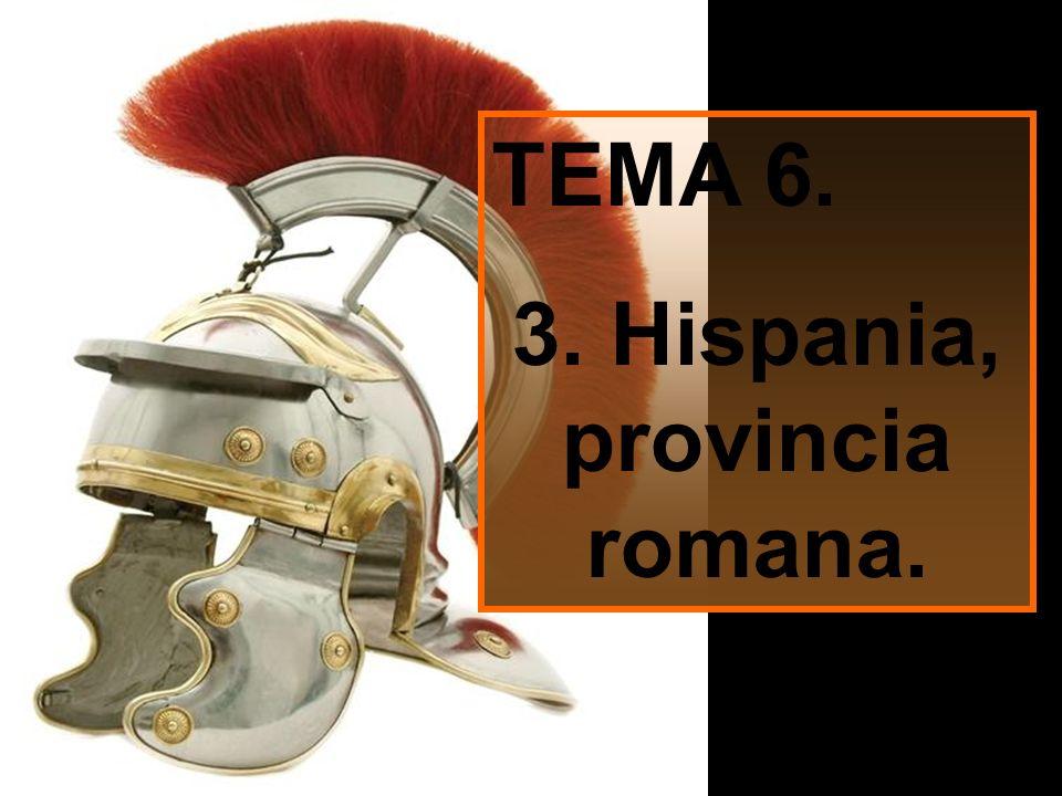 3. Hispania, provincia romana.