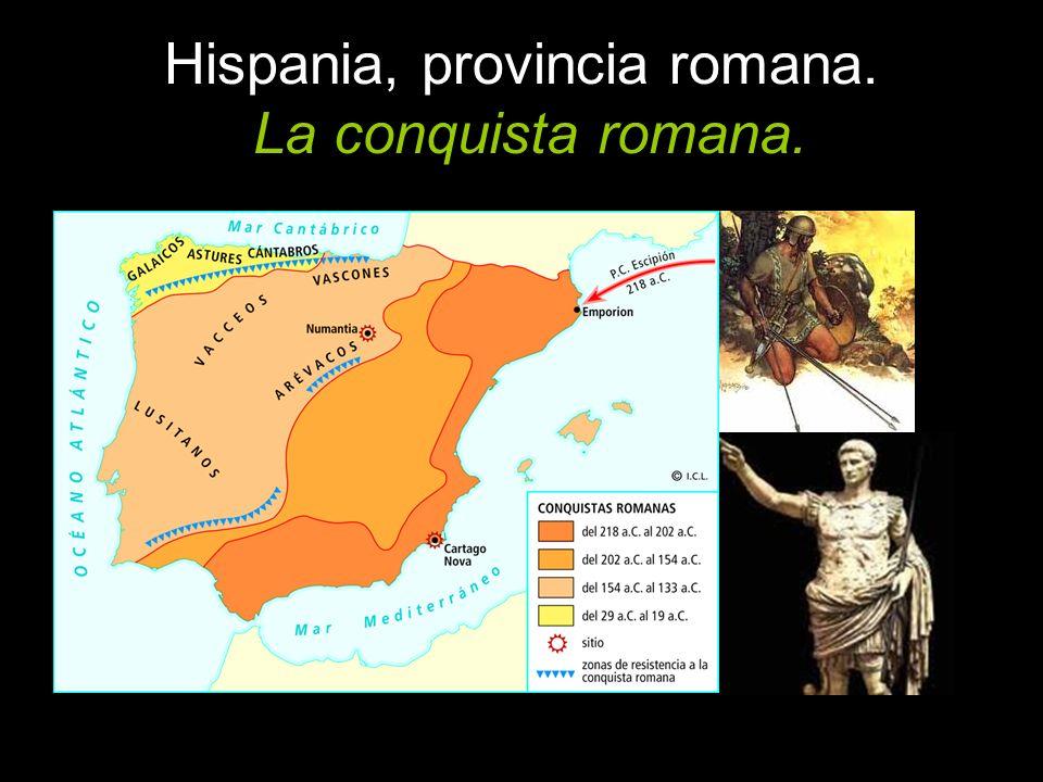 Hispania, provincia romana. La conquista romana.