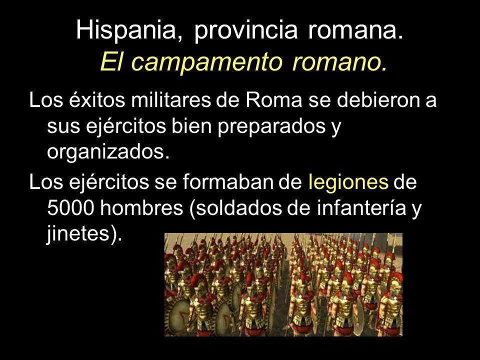 Hispania, provincia romana. El campamento romano.