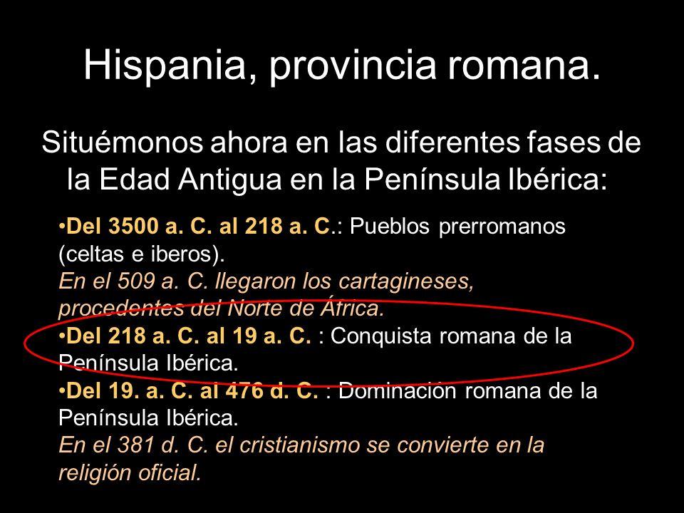 Hispania, provincia romana.