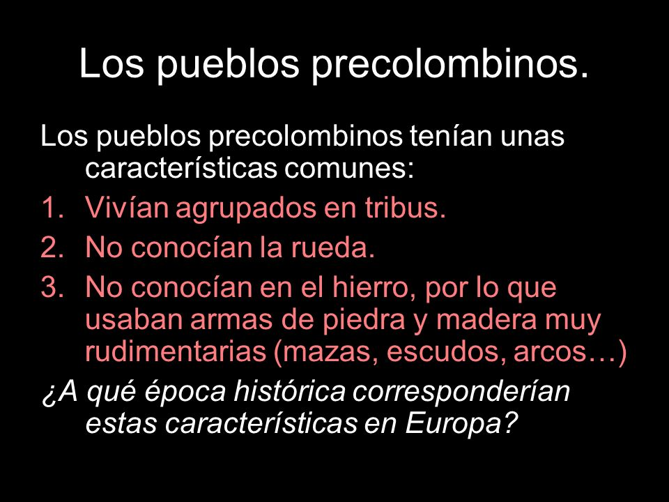 Los pueblos precolombinos.
