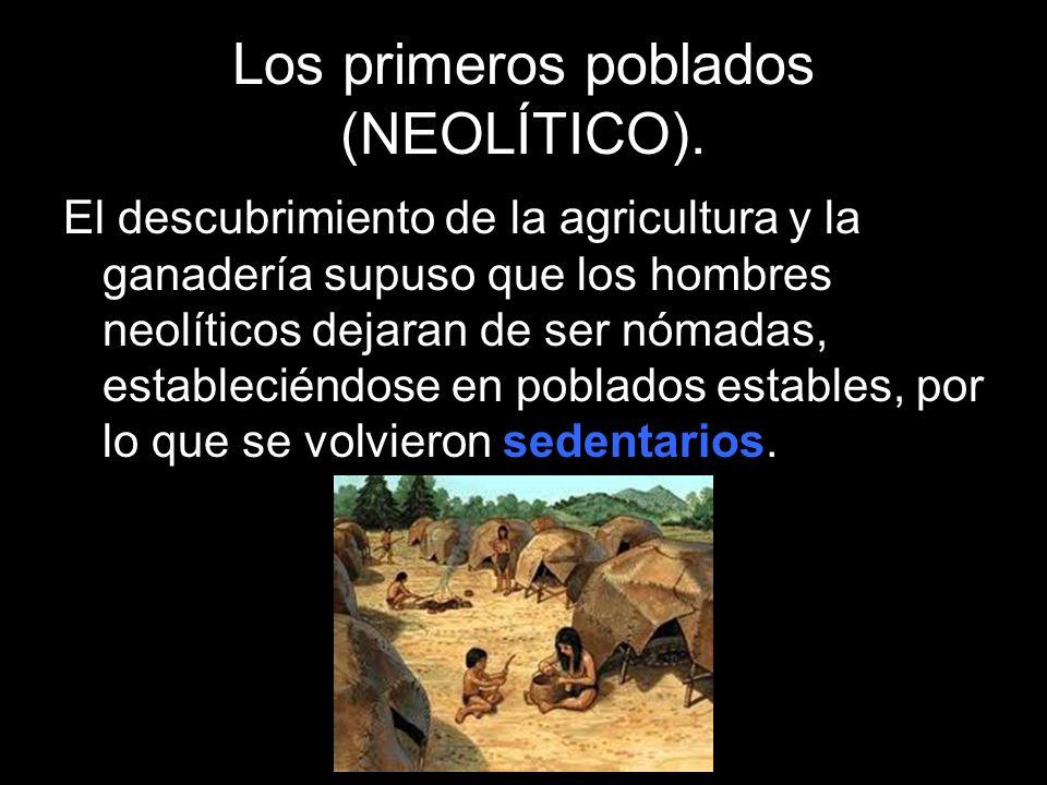 Los primeros poblados (NEOLÍTICO).