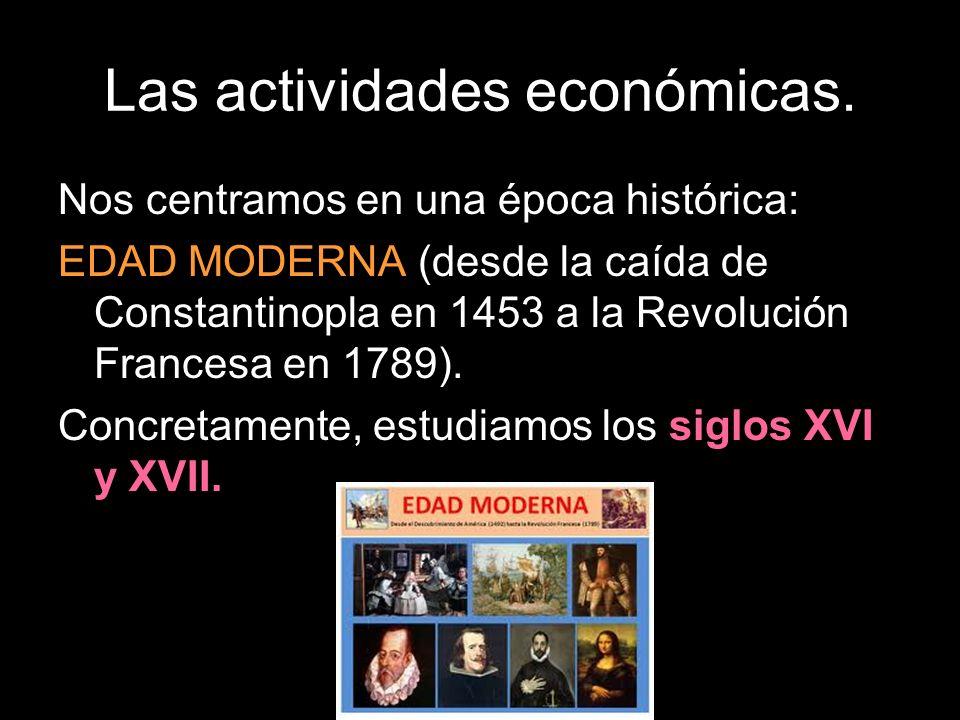 Las actividades económicas.