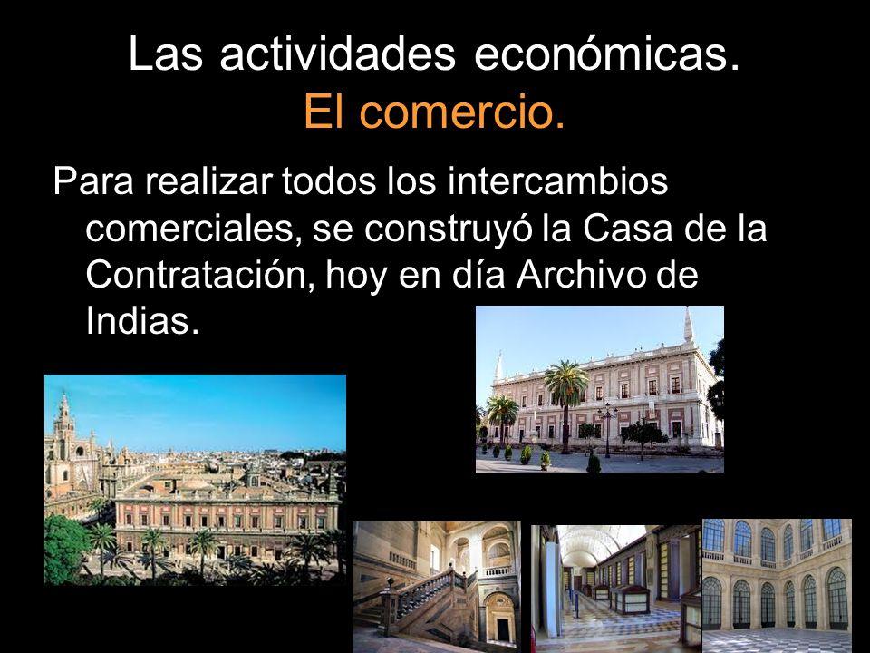 Las actividades económicas. El comercio.