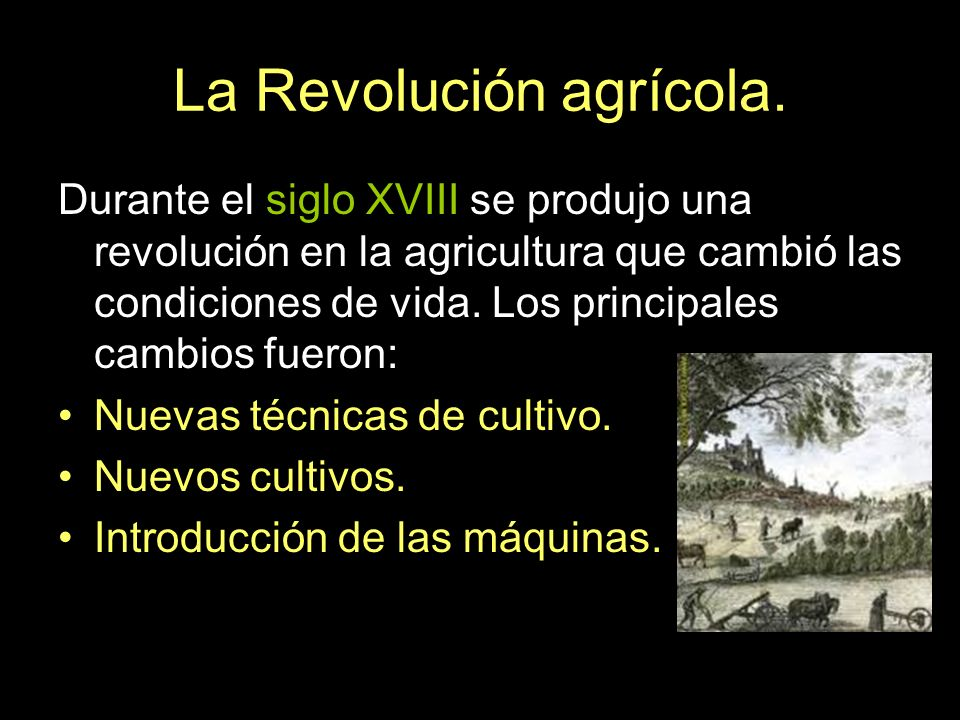 La Revolución agrícola.