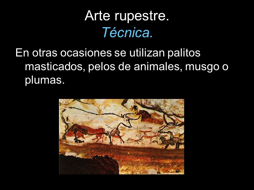 Arte rupestre. Técnica.