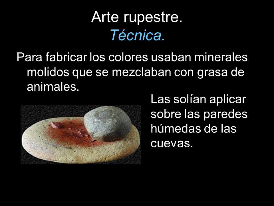 Arte rupestre. Técnica. Para fabricar los colores usaban minerales molidos que se mezclaban con grasa de animales.