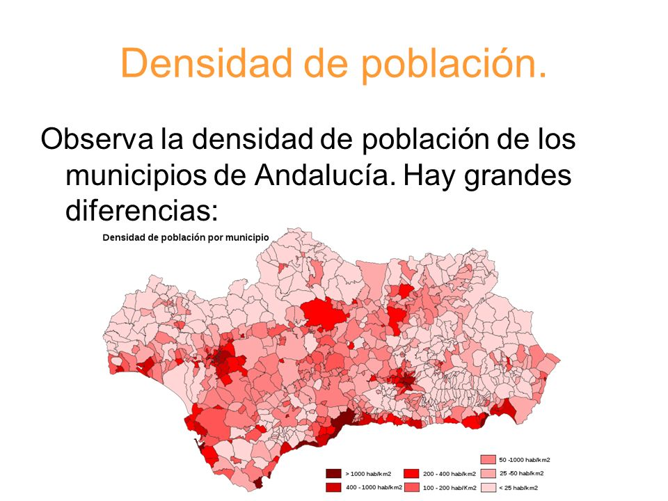 Densidad de población. Observa la densidad de población de los municipios de Andalucía.