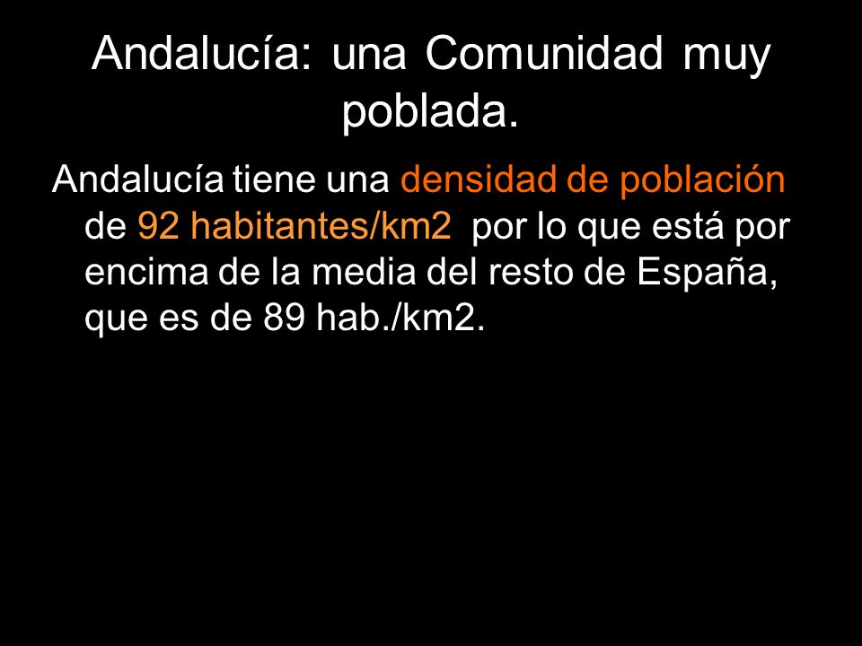 Andalucía: una Comunidad muy poblada.