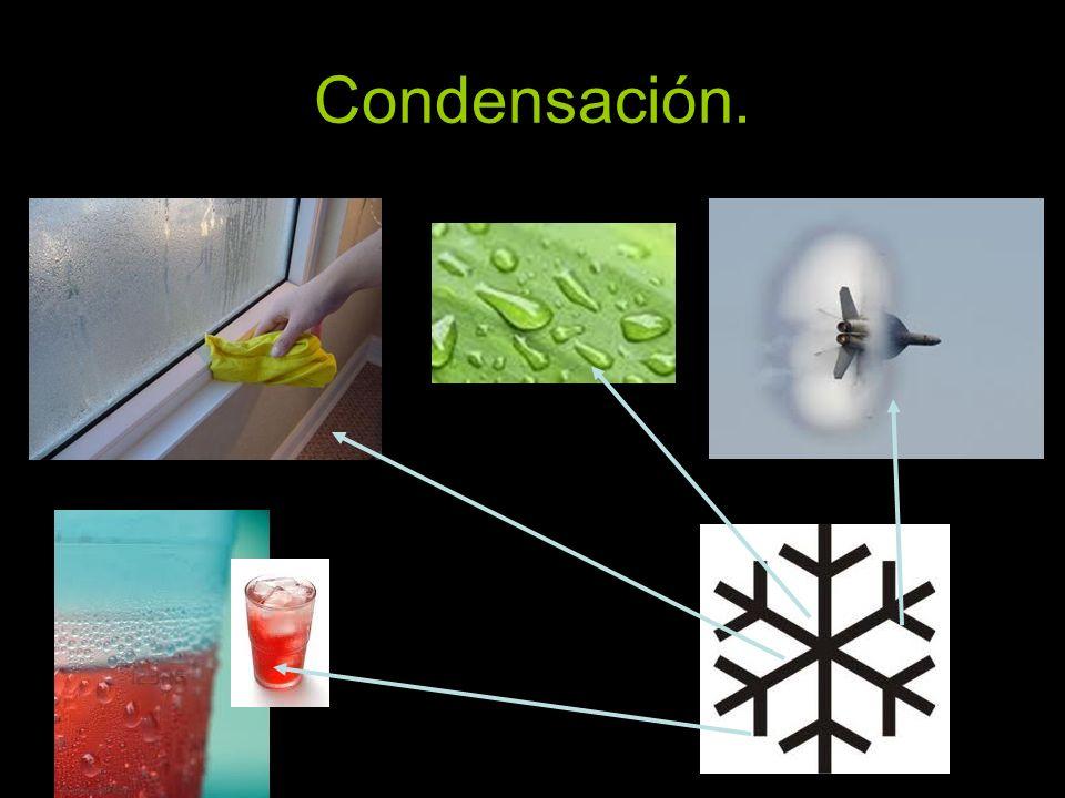 Condensación.