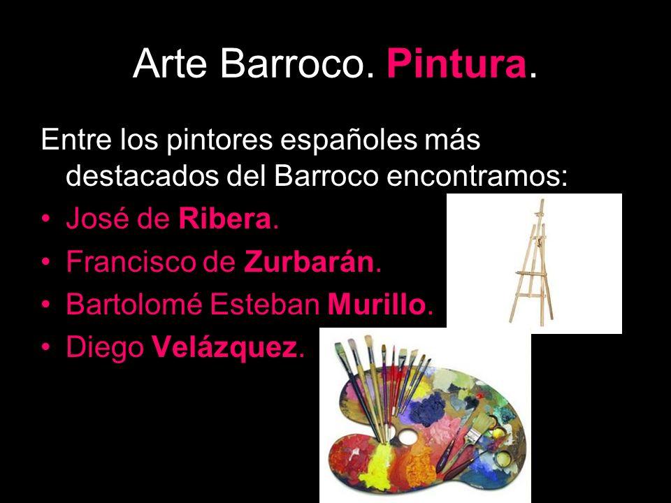 Arte Barroco. Pintura. Entre los pintores españoles más destacados del Barroco encontramos: José de Ribera.
