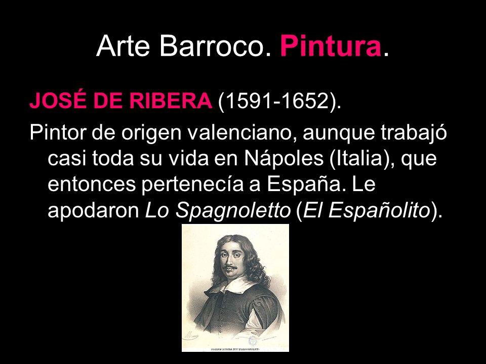 Arte Barroco. Pintura. JOSÉ DE RIBERA (1591-1652).