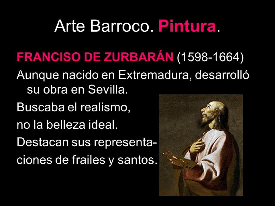 Arte Barroco. Pintura. FRANCISO DE ZURBARÁN (1598-1664)