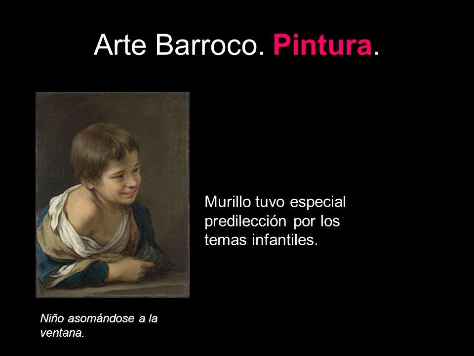 Arte Barroco. Pintura. Murillo tuvo especial predilección por los temas infantiles.