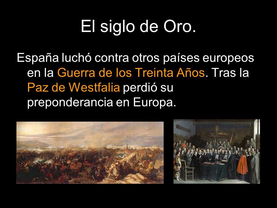El siglo de Oro.