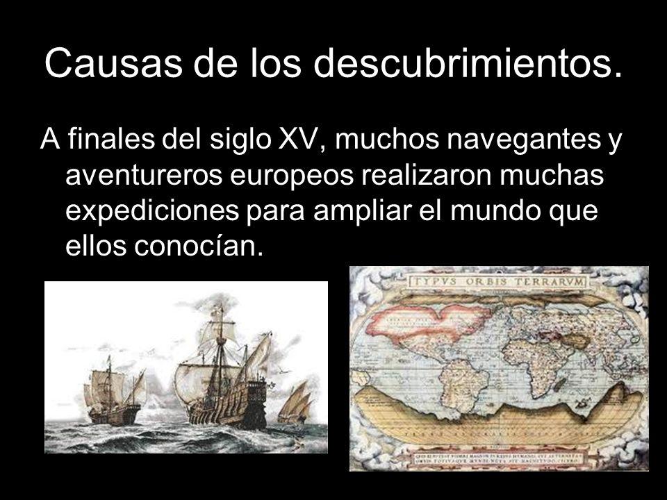 Causas de los descubrimientos.
