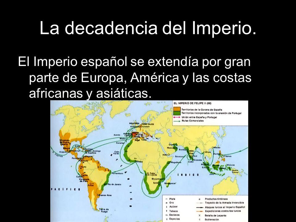 La decadencia del Imperio.