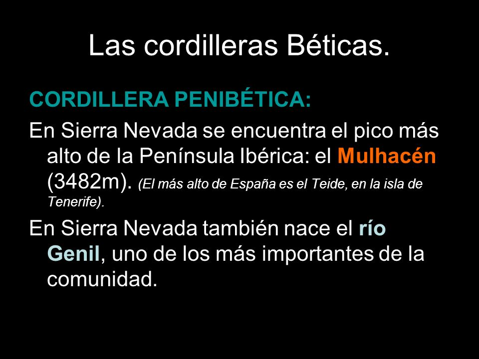 Las cordilleras Béticas.