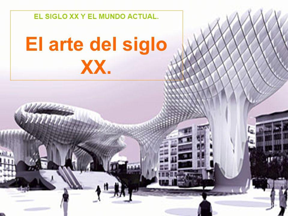 EL SIGLO XX Y EL MUNDO ACTUAL.